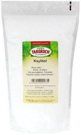 Ksylitol, cukier brzozowy 500g - Targroch